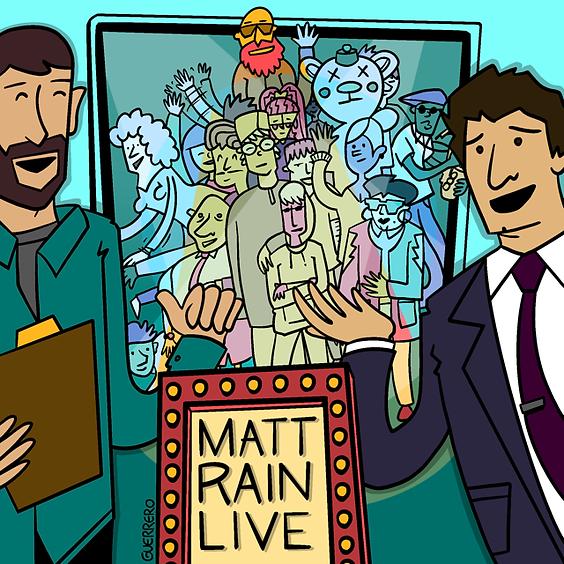 Matt Rain Live!