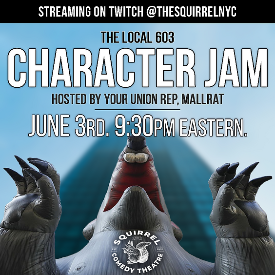 The Local 603 Character Jam hosted by your Union Rep, Mallrat