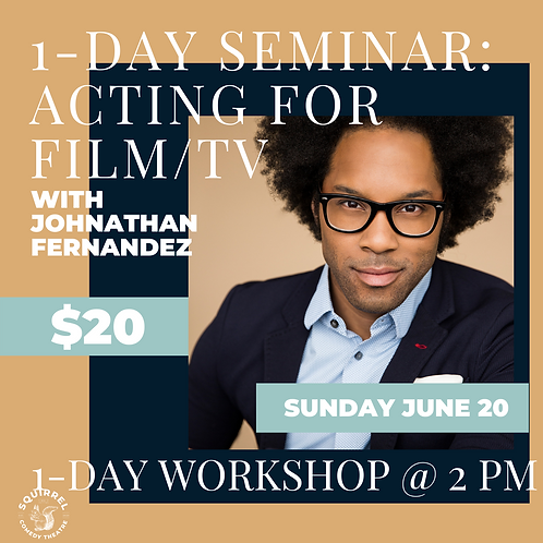 1-Day Seminar: Acting For Film/TV With Johnathan Fernandez