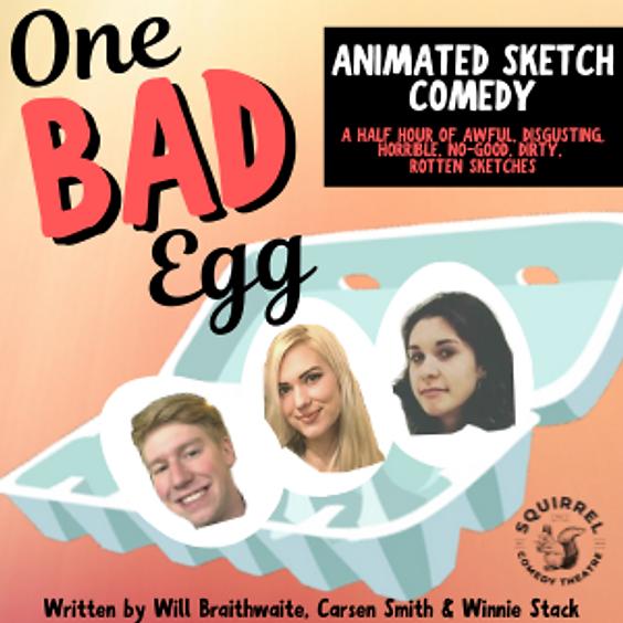 One Bad Egg & Foundation