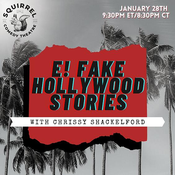 E! Fake Hollywood Stories