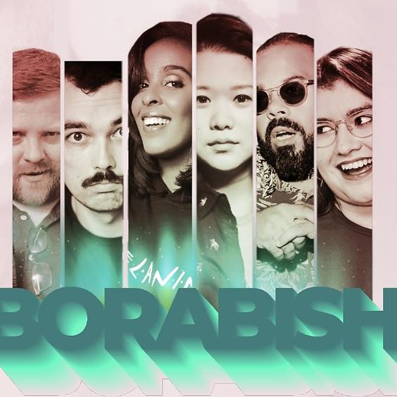Borabish!