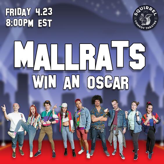 Mallrats Win An Oscar