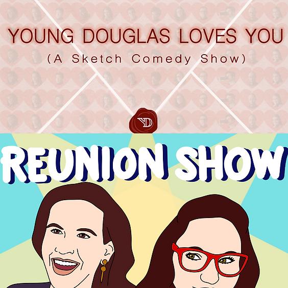 Young Douglas & Reunion Show