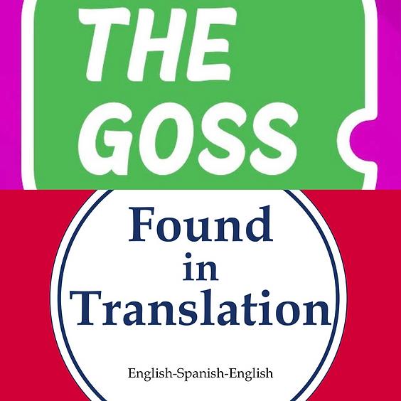 The Goss & Found In Translation