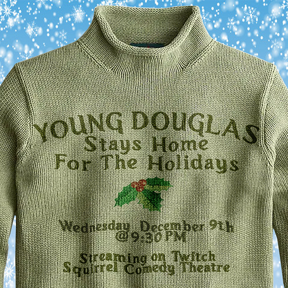Young Douglas Stays Home For The Holidays