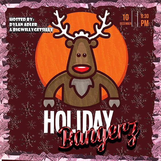 Holiday BANGERZ