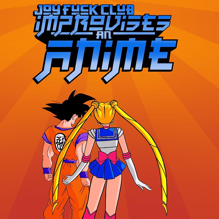 Joy Fuck Club Improvises an Anime
