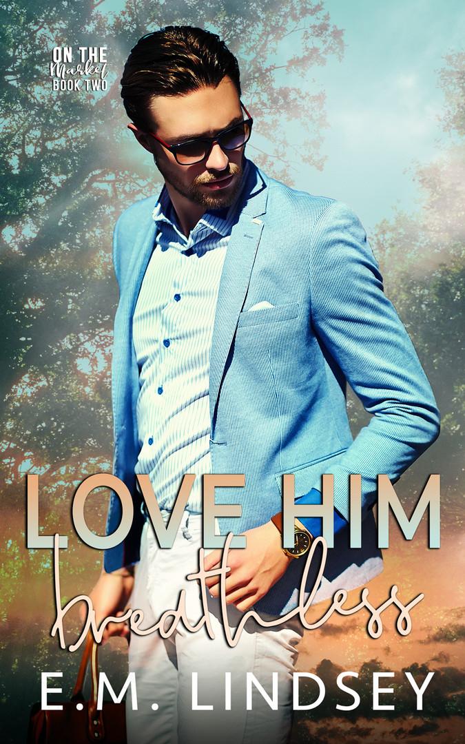 Love Him Breathless