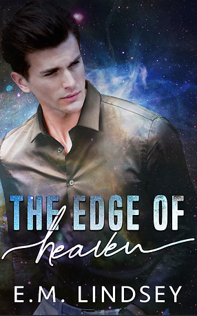 A white man with dark hair in a brown shirt is looking off to the side, standing in front of a nebula background.  Text reads: The Edge of Heaven, E.M. Lindsey