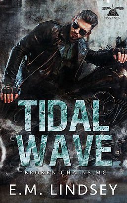 A latino man sitting on a motorcycle wearing a leather jacket is staring off to the side.  Text reads: Tidal Wave, Broken Chains MC, E.M. Lindsey