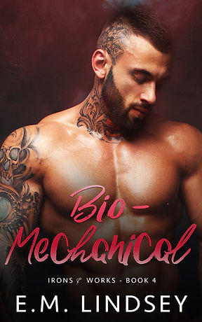 A white man with muscular chest and shaved head is looking down and to the left. He has tattoos on his right shoulder, on his neck, and side of head.  Text reads Bio-Mechanical Irons and Works book four E.M. Lindsey