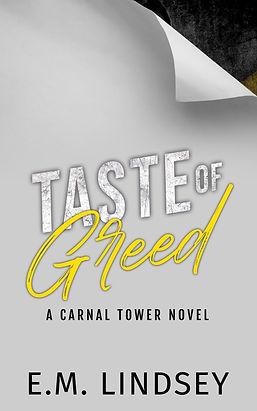 Taste of Greed
