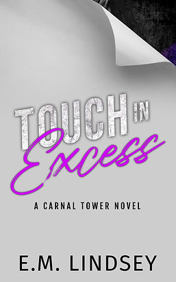Touch in Excess