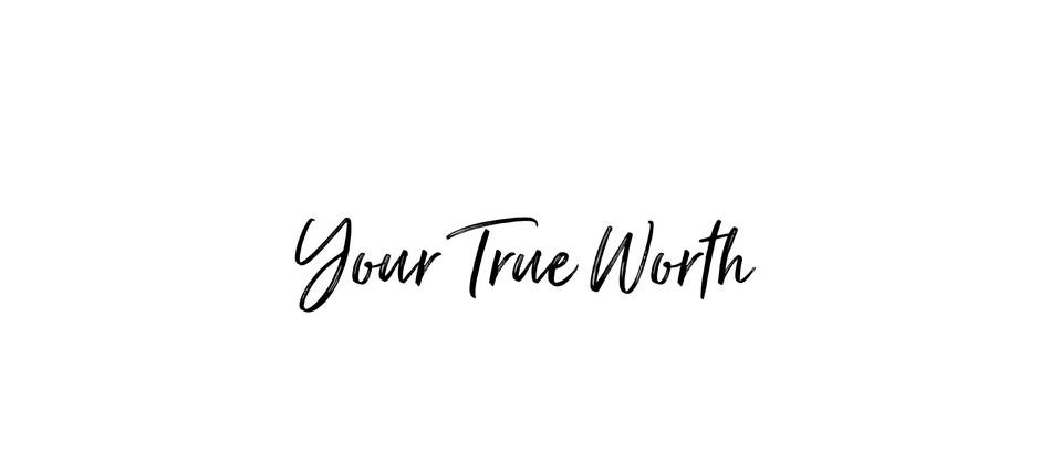 Defining Your True Worth