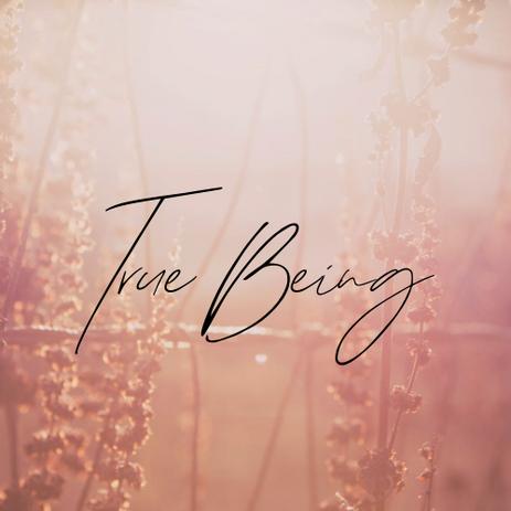 True Being Blog