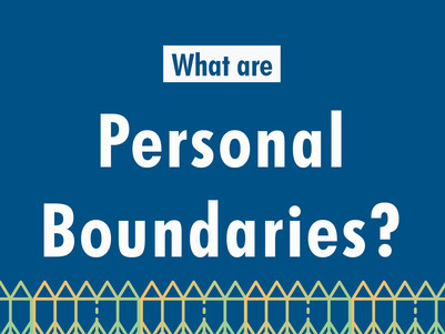 What Are Personal Boundaries