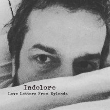 Indolore - Love Letters from Eylenda