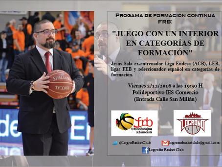Jesús Sala impartirá una charla para todos los entrenadores de La Rioja el próximo 2 de diciembre