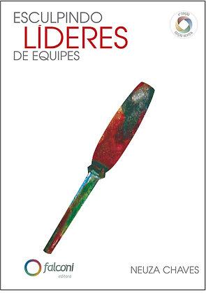 Esculpindo Líderes de Equipes – 4ª Ed.