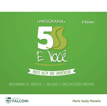 Programa 5S e Você: Muito Além das Aparências – 2ª Ed.