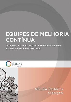 Equipes de Melhoria Contínua – 5ª Ed.