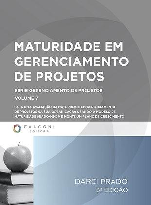 Maturidade em Gerenciamento de Projetos – 3ª Ed.