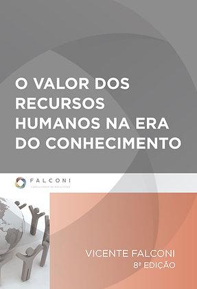 O Valor dos Recursos Humanos na Era do Conhecimento –     8ª Ed.