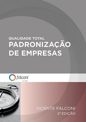 Qualidade Total - Padronização de empresas