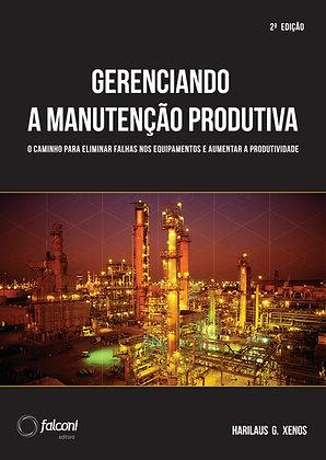 Gerenciando a Manutenção Produtiva –        2ª Ed.