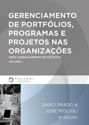 Gerenciamento de Portfólios, Programas e Projetos nas Organizações – 6ª Ed.