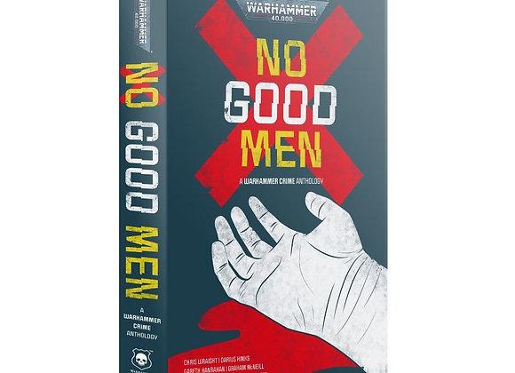 WARHAMMER CRIME: NO GOOD MEN (PB)