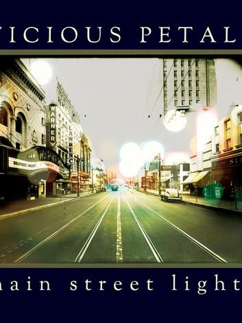 Vicious Petals - Main Street Lights