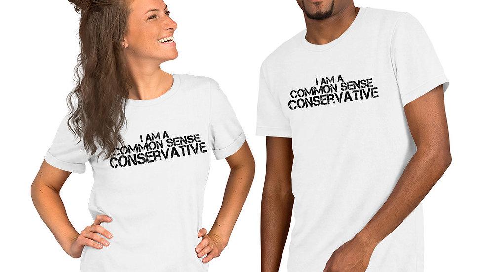 I Am A Common Sense Conservative Short-Sleeve Unisex T-Shirt