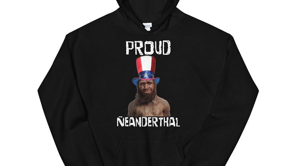 Proud Neanderthal Hoodie