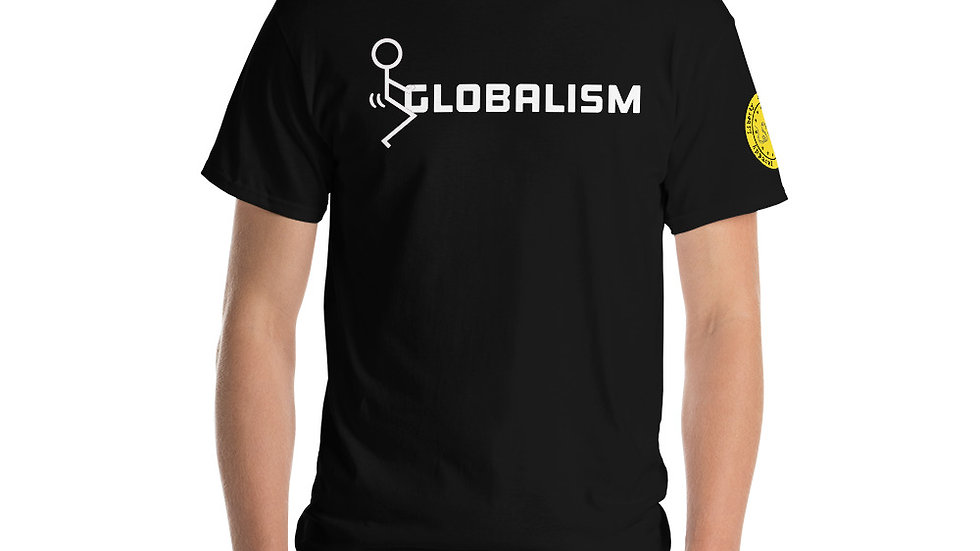 Screw Globalism Short Sleeve T-Shirt
