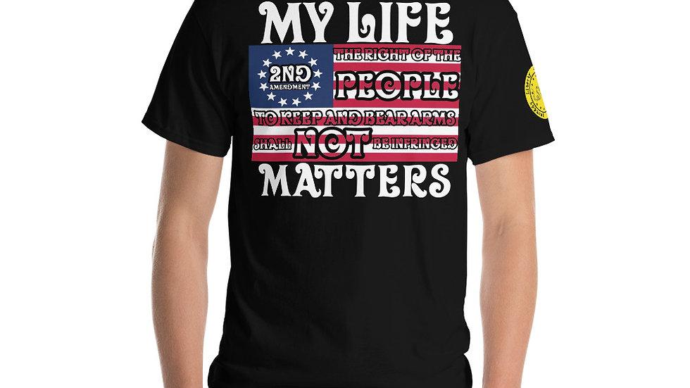 My Life Matters Short Sleeve T-Shirt