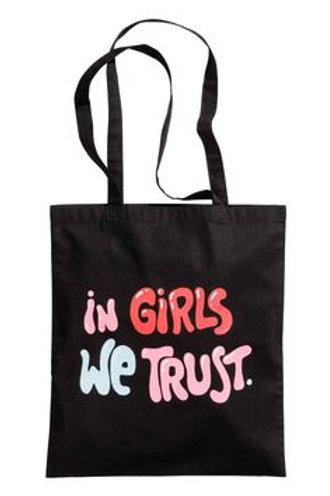 In Girls We Trust Bag