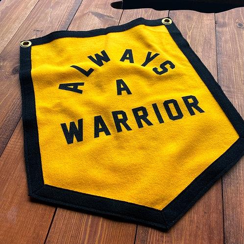 ALWAYS A WARRIOR - GOLD CAMP FLAG