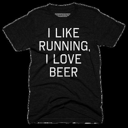 I Like Running, I Love Beer Tee Shirt