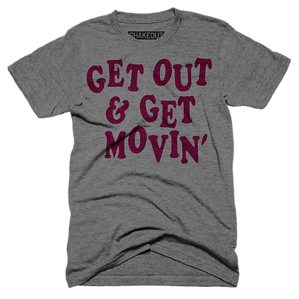 Get Out & Get Movin' Tee Shirt
