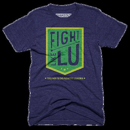 Fight Like Lu Tee Shirt (Adult $25 | Youth $16)