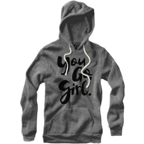 Soiree : You Go Girl Vintage Hoody (Unisex)