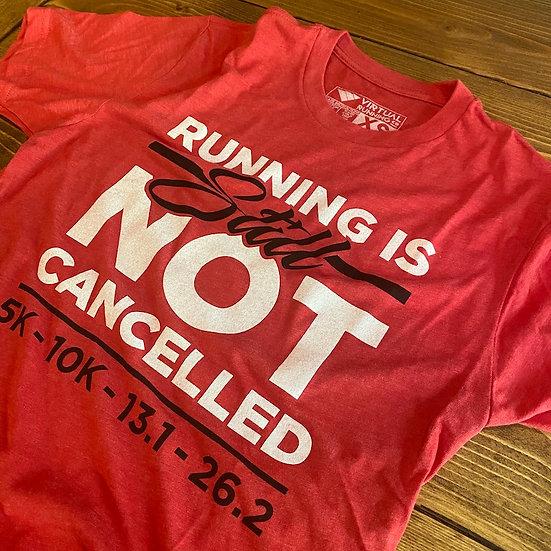 VRC: Running Is STILL Not Cancelled Vintage Tee