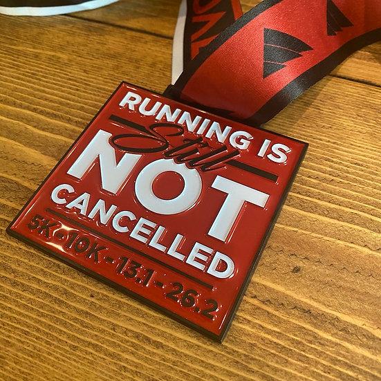 VRC: Running Is STILL Not Cancelled Medal + Bib