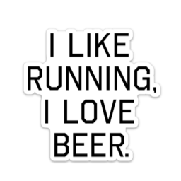 I Like Running, I Love Beer Large Decal