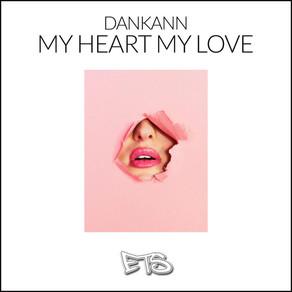 Dankann - My Heart My Love