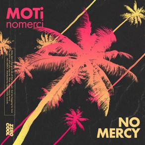 Moti x nomerci - No Mercy