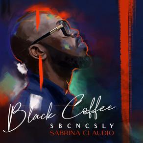 Black Coffee - SBCNCSLY ft. Sabrina Claudio
