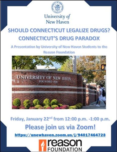 Should Connecticut Legalize Drugs? Connecticut's Drug Paradox.